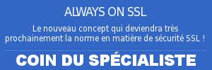 Le coin du Spécialiste - SSL